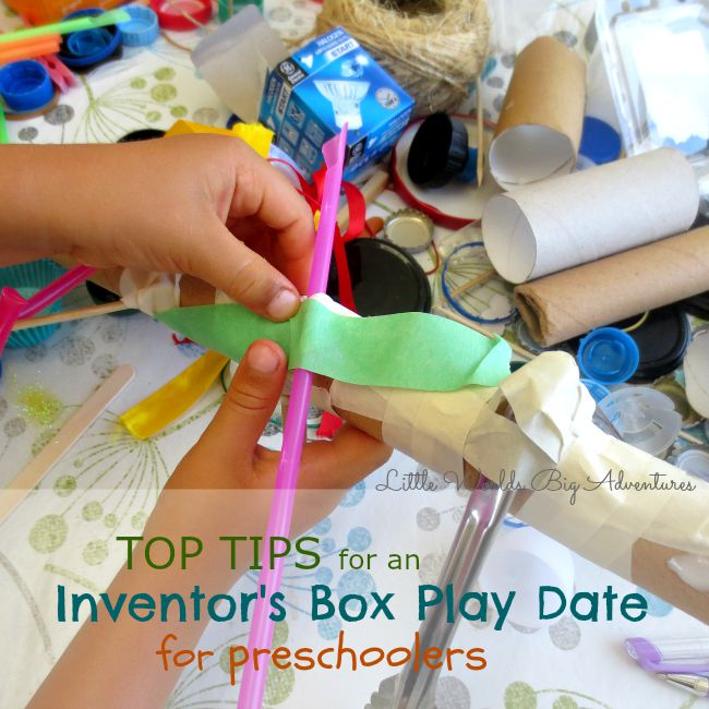 Top Tips for a successful Inventor's Box Play Date for Preschoolers
