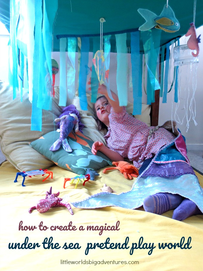 How to Create a Magical Under the Sea Pretend Play World