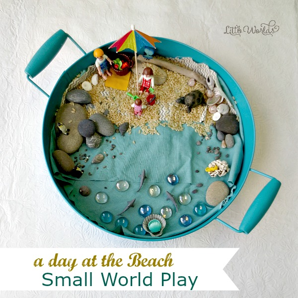 How to Set up a Beach Small World Invitation to Play