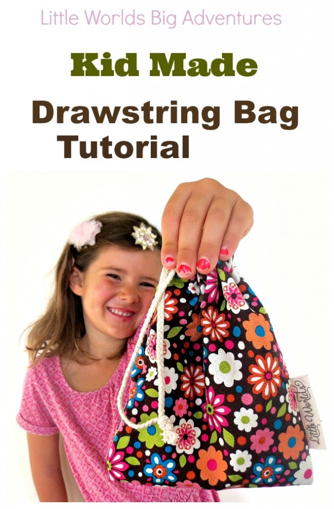 Kid Made Drawstring Bag Tutorial Little Worlds