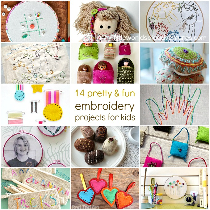 14 Fun Embroidery Projects For Kids Little Worlds
