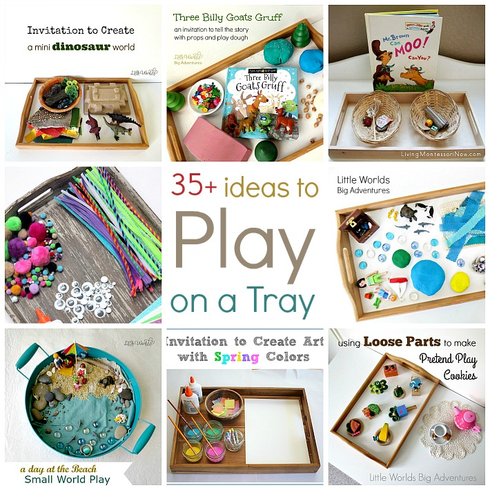 35 Ideas to Play on a Tray, Simple Invitations to Play, Create and Explore