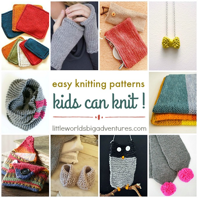 Easy Knitting Patterns Kids can Knit - Little Worlds