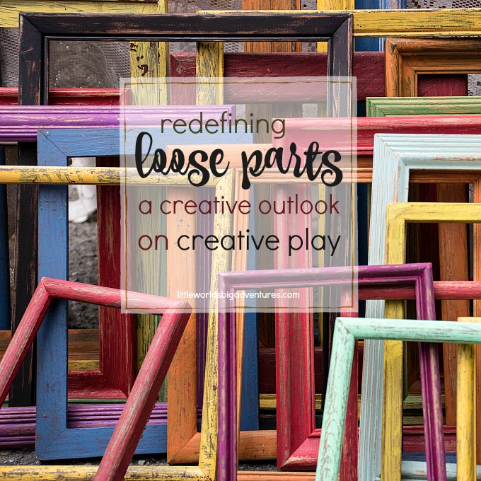 Redefining Loose Parts: a Creative Outlook on Creative Play