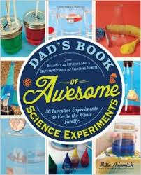 Image Dad's Book of Awesome Science Experiments