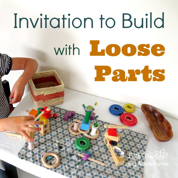 Invitation to Build with Loose Parts