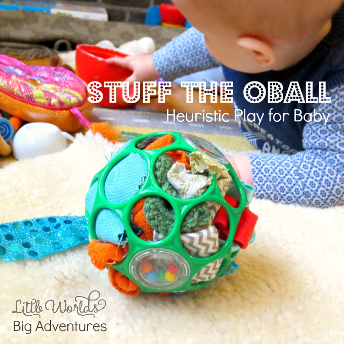 Stuff the OBall Heuristic Play Activity for Babies
